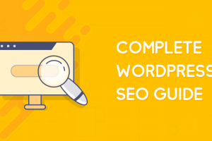 15 conseils WordPress SEO pour augmenter le trafic de 400% – Ultimate WordPress SEO Guide [2019]