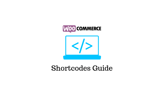 Shortchode Woocommerce Guide Complet