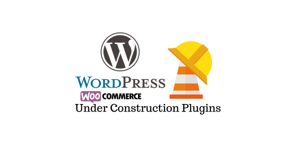 Top Under Construction Plugins pour les sites WordPress et WooCommerce