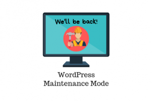 Comment mettre votre site WordPress en mode maintenance?
