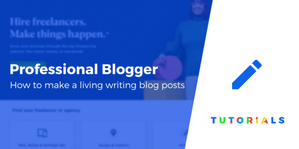 How to Make a Living as a Professional Blogger (3 Routes)