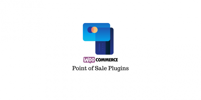 Plugins WooCommerce pour points de vente (POS)