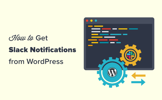 Getting Slack notifications from your WordPress site